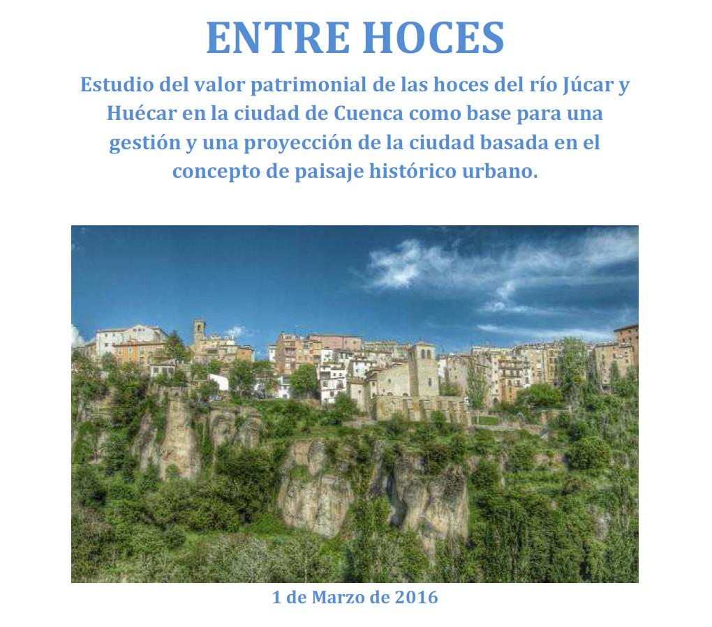 Resultado del estudio multidisciplinar del proyecto Entre Hoces que tiene como objetivo el estudio, puesta en valor y planificación del patrimonio natural de las hoces de la ciudad de Cuenca.